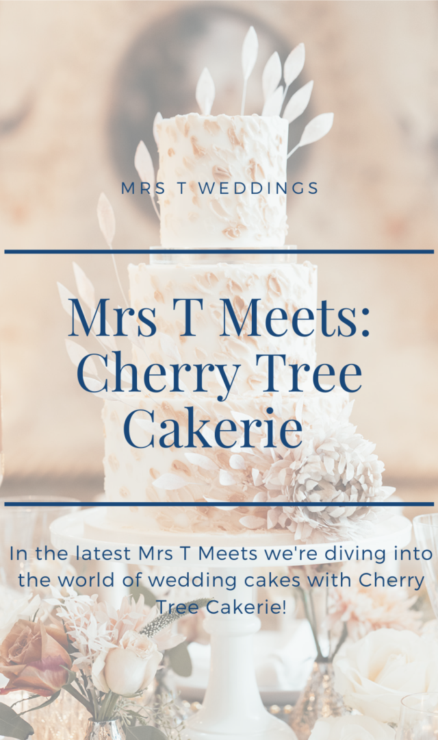 Mrs T meets Cherry Tree cakery