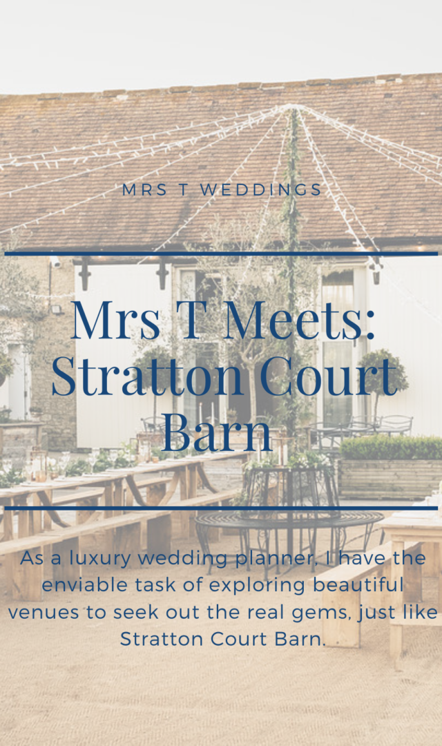 Mrs T Weddings meets Stratton Court Barn