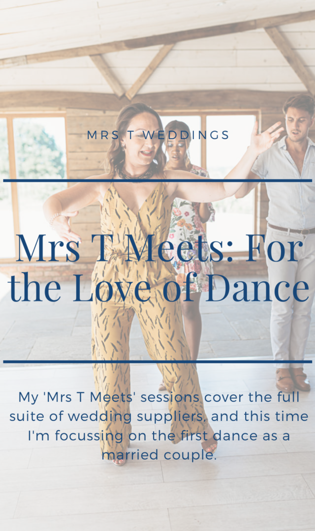 Mrs T Weddings supplier chat - first dance